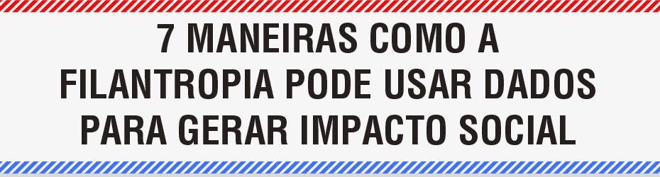 filantropia-dados-social-good-impacto-social-six-infografico-inovasocial_01
