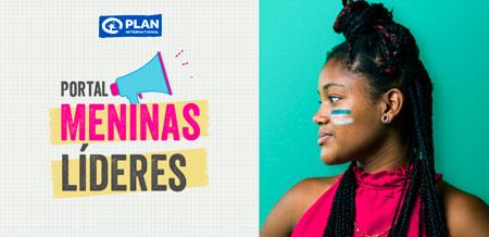 portal-meninas-lideres-plan-international-brasil-inovacao-social-tecnologia-inovasocial-destaque