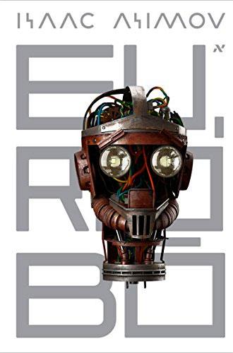 eu-robo-isaac-asimov-20-livros-para-ler-em-casa-inovacao-social-inovasocial
