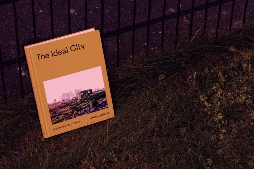 The Ideal City: Um guia do SPACE10 para as cidades do futuro